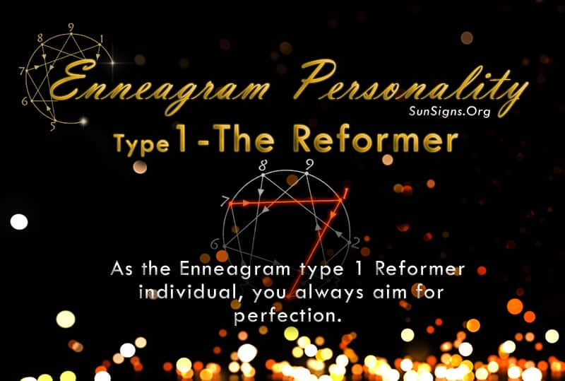 As the Enneagram type 1 Reformer individual, you always aim for perfection
