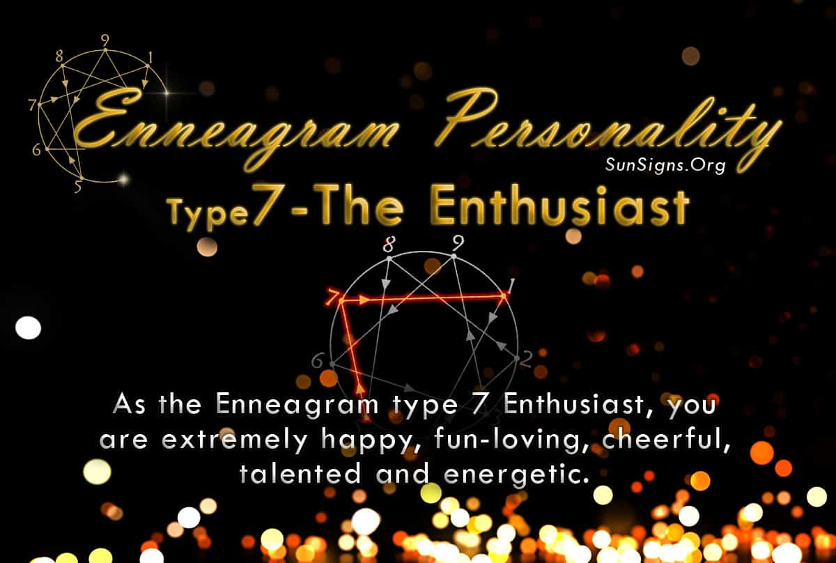 Enneagram Type 7 The Enthusiast Sunsigns Org