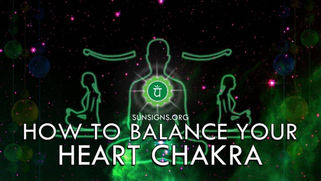 How To Balance Your Heart Chakra Anahata