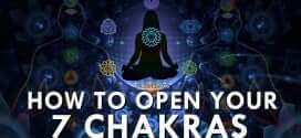 How To Open Your 7 Chakras