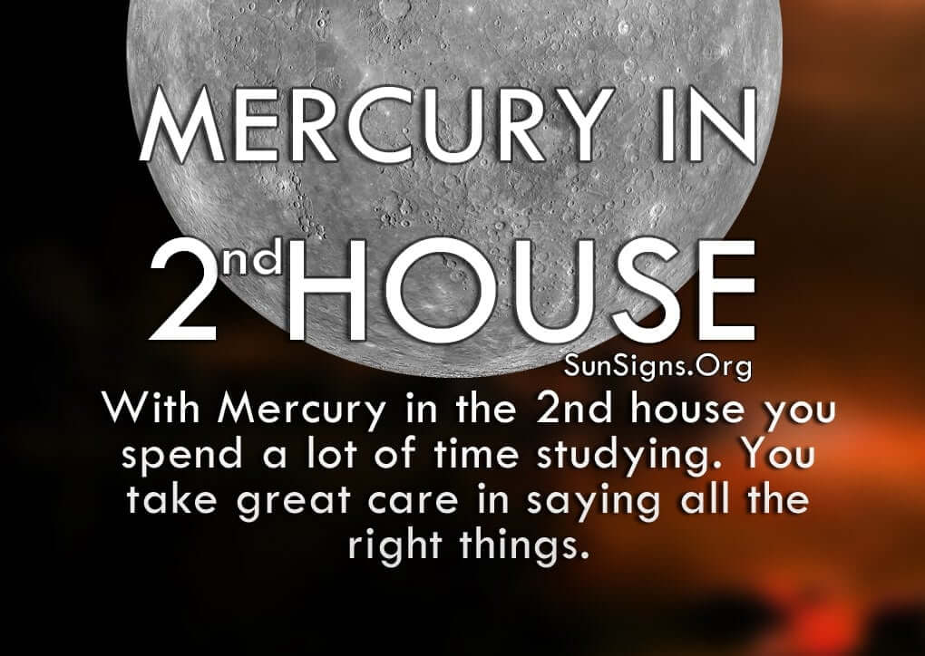 The Mercury In 2nd House
