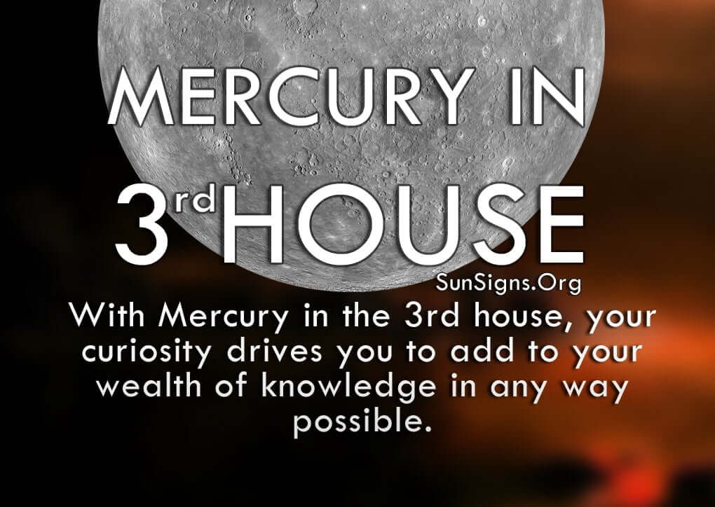 The Mercury In 3rd House