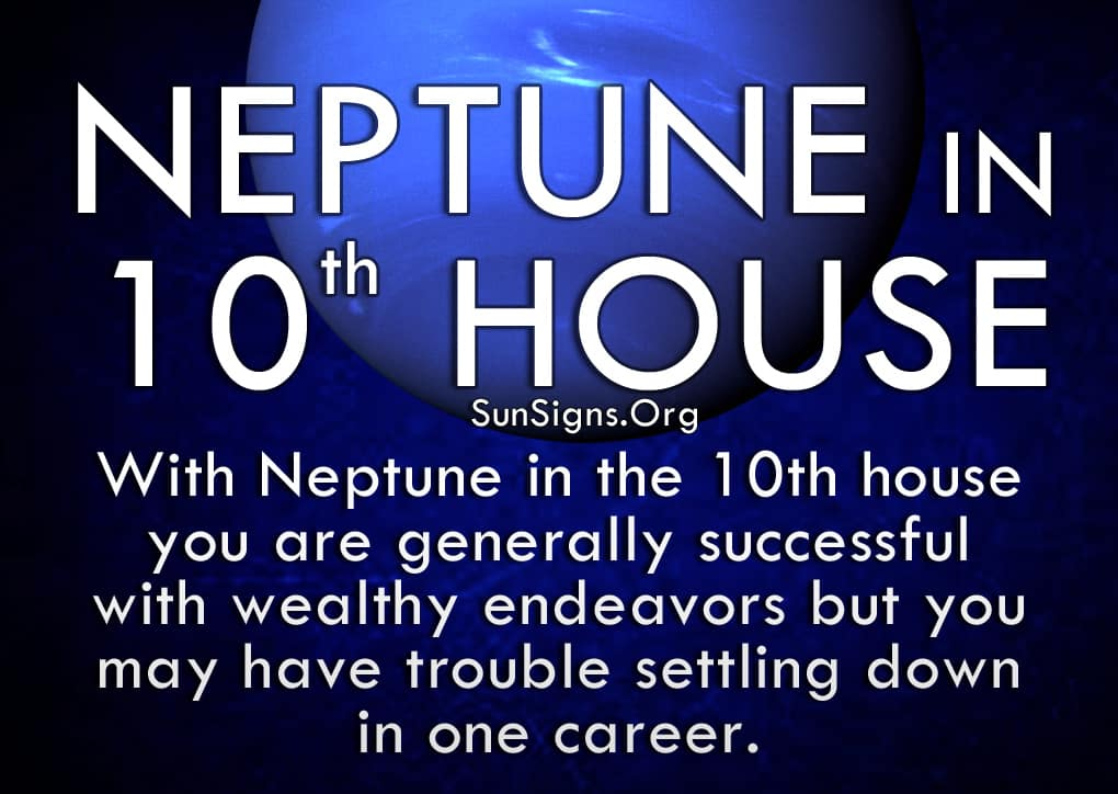 Neptune in 10th house enjoy helping others