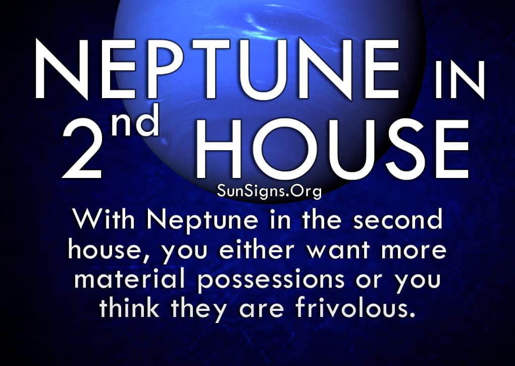 Neptune In 2nd House signifies generosity