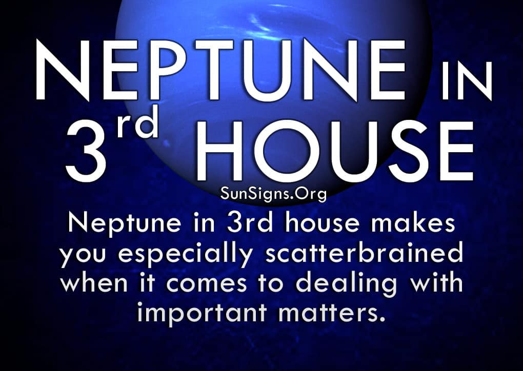 The neptune in third house