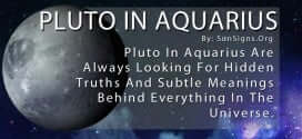 Pluto In Aquarius Are Always Looking For Hidden Truths And Subtle Meanings Behind Everything In The Universe.