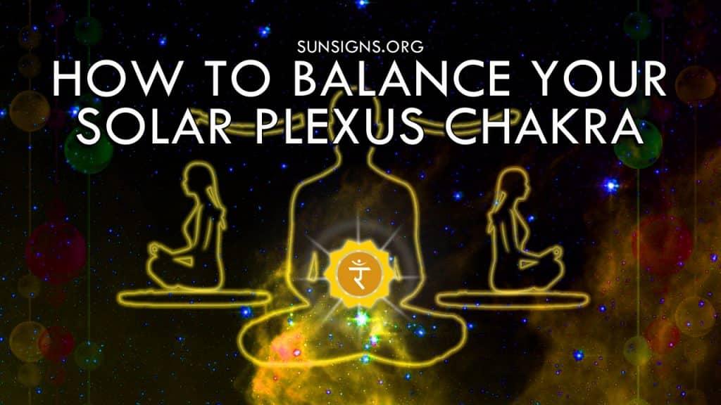 How To Balance Your Solar Plexus Chakra Manipura