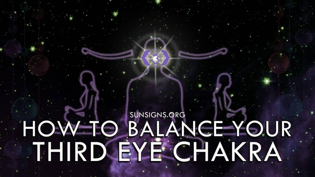 How To Balance Your Third Eye Chakra Ajna