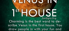 Venus In 1st House. Charming is the best word to describe Venus in the first house. You draw people in with your fun and magnetic personality.