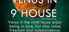 Venus In 9th House. Venus in the ninth house enjoy being in love, but also value freedom and independence.