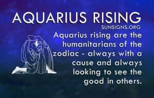 Aquarius rising is one of the friendliest of the zodiac