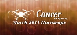 March 2015 Cancer Horoscope predicts that like in February 2015, career matters will be prominent this month compared to family and domestic issues