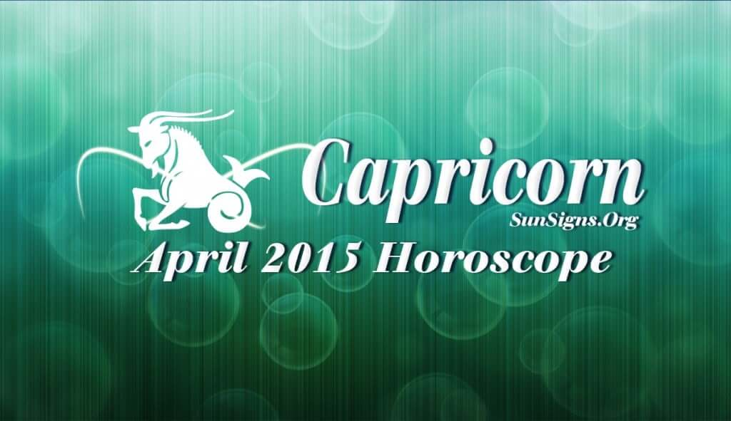 April 2015 Capricorn Monthly Horoscope forecasts a major shift from personal independence and self assertion to social charm and flexibility