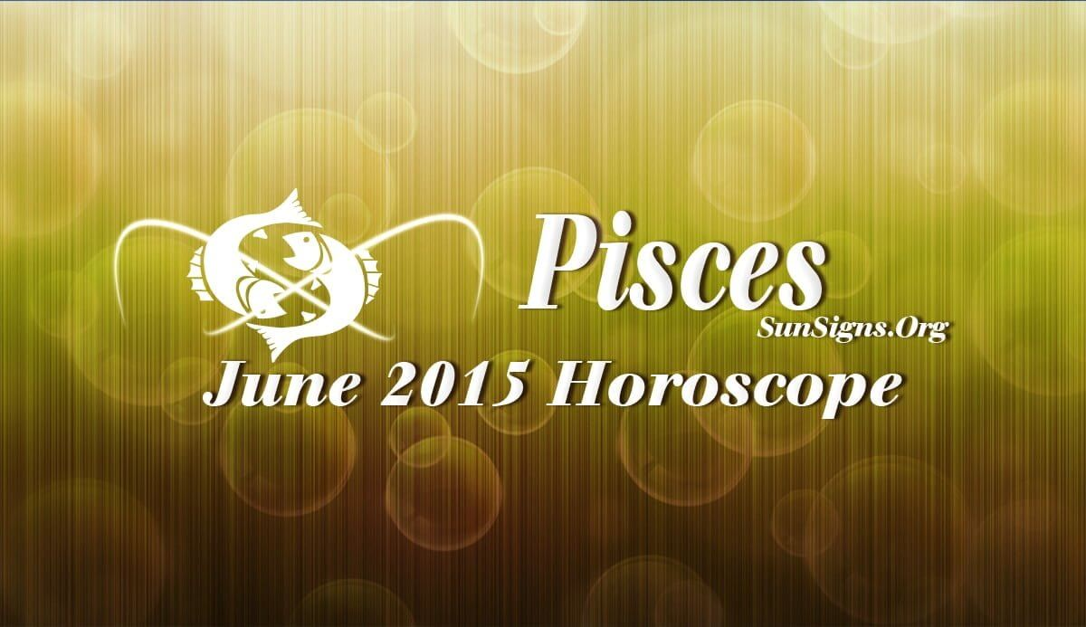 June 2015 Pisces Horoscope forecasts that flexibility and social assistance are necessary to attain your goals