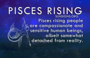 On the outside, Pisces rising is usually very quiet and often shy