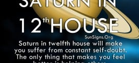 Saturn In 12th House. Saturn in twelfth house will make you suffer from constant self-doubt. The only thing that makes you feel better is helping others.