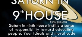 Saturn In 9th House. Saturn in ninth house instills a sense of responsibility toward educating people. Your ideals and moral code are strict and static.