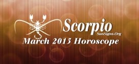 March 2015 Scorpio Horoscope predictions indicate that domestic and family issues along with spirituality will be important