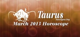 March 2015 Taurus Horoscope forecasts that your focus will be on career and profession this month