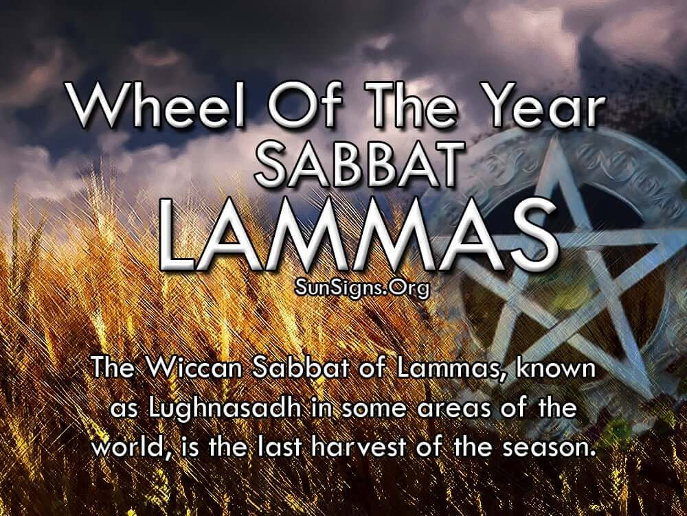 The Wiccan Sabbat of Lammas is known as Lughnasadh
