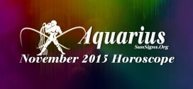 November 2015 Aquarius Monthly Horoscope