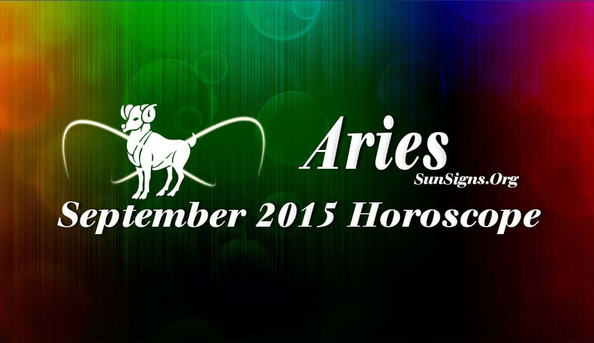 Aries September 2015 Horoscope predictions foretell that you should use your friendly nature to attain your objectives this month