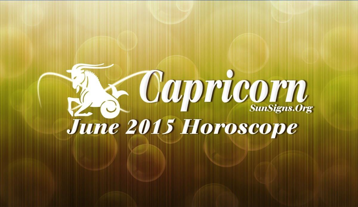 June 2015 Capricorn Horoscope forecasts that that you should employ your social skills and popularity to attain your targets