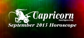 Capricorn September 2015 Horoscope foretells that job and professional decisions will take priority over domestic and love relationships
