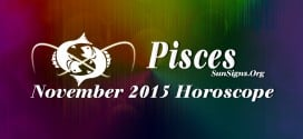 November 2015 Pisces Monthly Horoscope