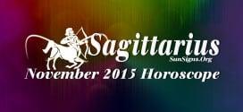 November 2015 Sagittarius Monthly Horoscope