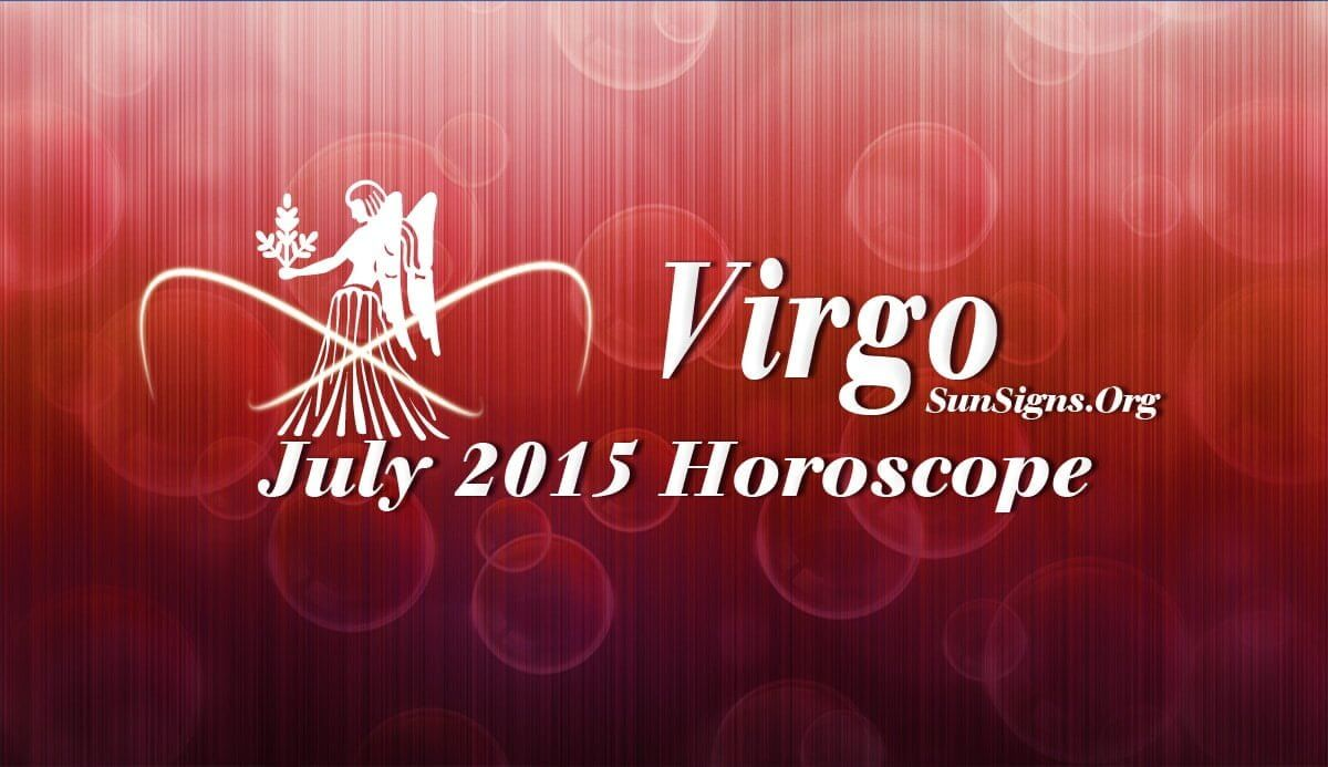 July 2015 Virgo Horoscope predictions for this month indicate that you will be more professionally inclined