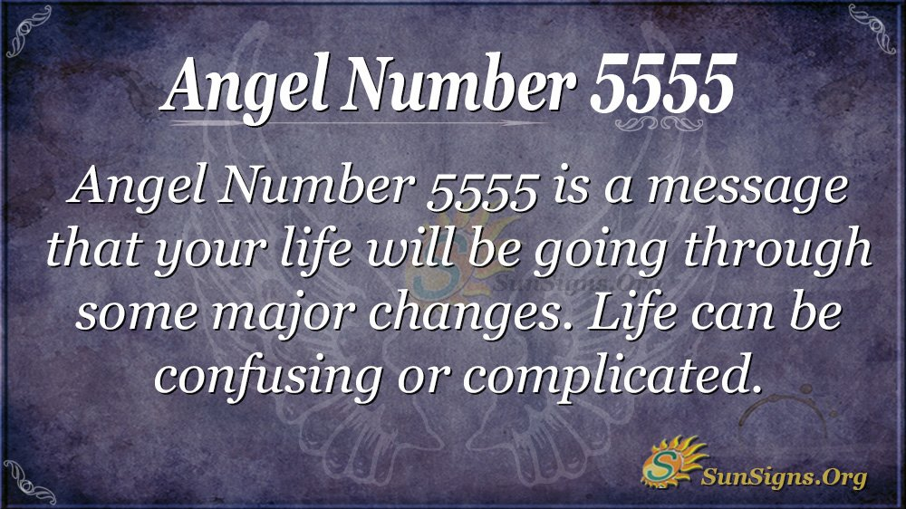 Angel Number 5555 Meaning - Find The Hidden Dangers