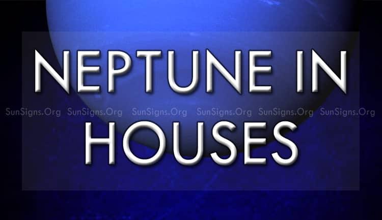 neptune in houses