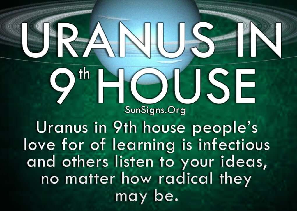 People with Uranus in ninth house think traditional values are too conservative