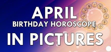 April Birthday Horosco...