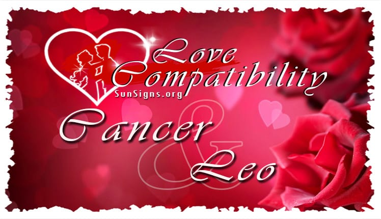 Cancer And Leo Love Compatibility 2018