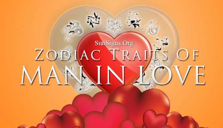 zodiac personality traits of a man in love