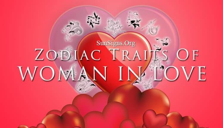 zodiac personality traits woman in love
