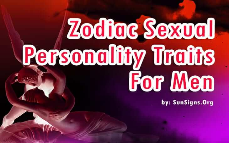 zodiac sexuality personality traits for men
