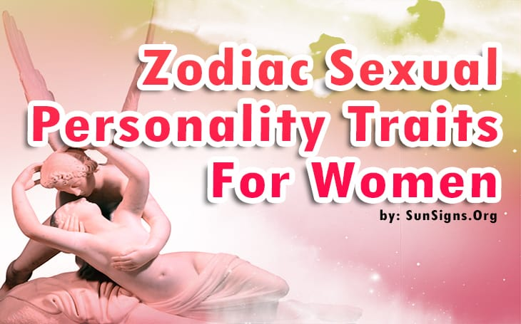 zodiac sexual personality traits for women