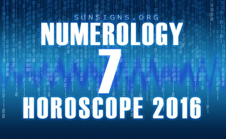 7 numerology horoscope 2016