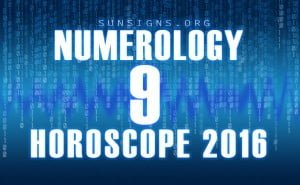 9 numerology horoscope 2016