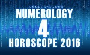 4 numerology horoscope 2016