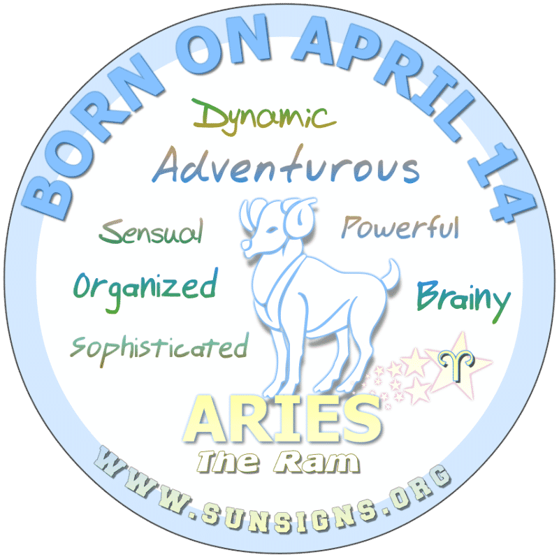 IF YOU ARE BORN ON April 14th, you are said to have a lot of spunk and are restless. This Arian loves their family and are usually friends with their lovers. As a drawback, you can be obsessive and impulsive. Your birthdate characteristics show that sometimes you can be dramatic. But you have a flair for design.