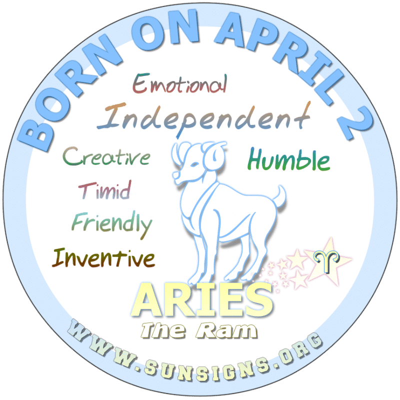 IF YOU ARE BORN ON April 2nd, you do well in any profession but will likely desire a balance between your social life and business. Aries birthday personalities enjoy socializing as you like being active. Additionally, you are humble but have the ability to reach your full potential.