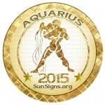 2015 Aquarius Horoscope