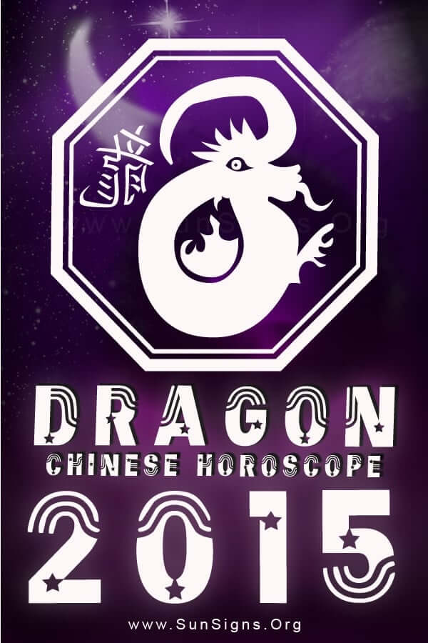 The Chinese zodiac 2015 predictions forecast a year of courage and enrichment of the mind for the dragon zodiac sign.