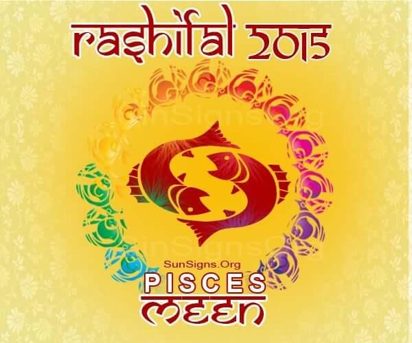 Meena Rashi 2015 Horoscope: An Overview – A Look at the Year Ahead, Love, Career, Finance, Health, Family, Travel