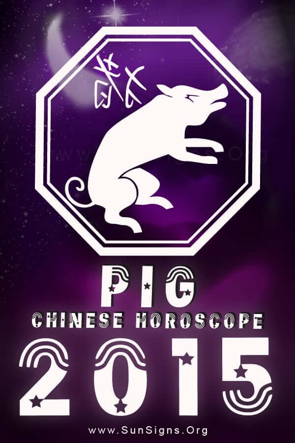 The Pig zodiac 2015 Chinese predictions forecast a happy and stable year.