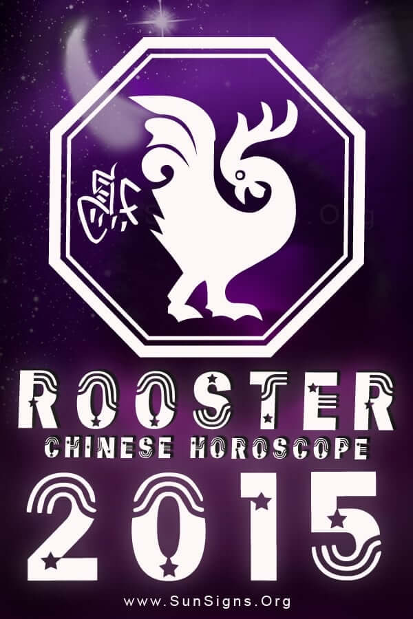 The Chinese horoscope 2015 foretells that the only way for the roosters to be successful in the Year of the Green Wood Sheep is to be focused.